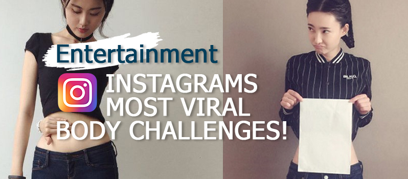 instagrams-most-viral-body-challenges