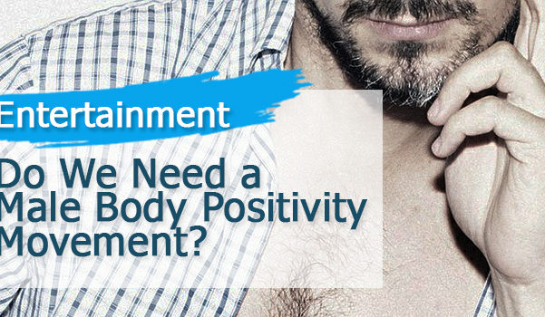 do-we-need-a-male-body-positivity-movement
