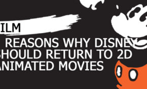 five-reasons-why-disney-should-return-to-2d-animated-movies