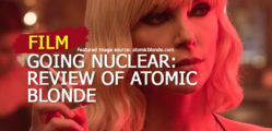 Going-Nuclear-Review-of-Atomic-Blonde