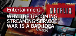 why-the-upcoming-streaming-service-war-is-a-bad-idea