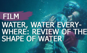 water-water-everywhere-review-of-the-shape-of-water