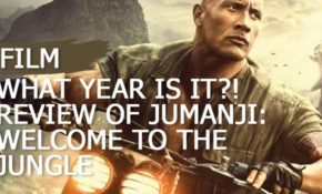 what-year-is-it-my-review-of-jumanji-welcome-to-the-jungle
