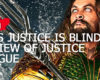 This Justice is Blind: Review of Justice League